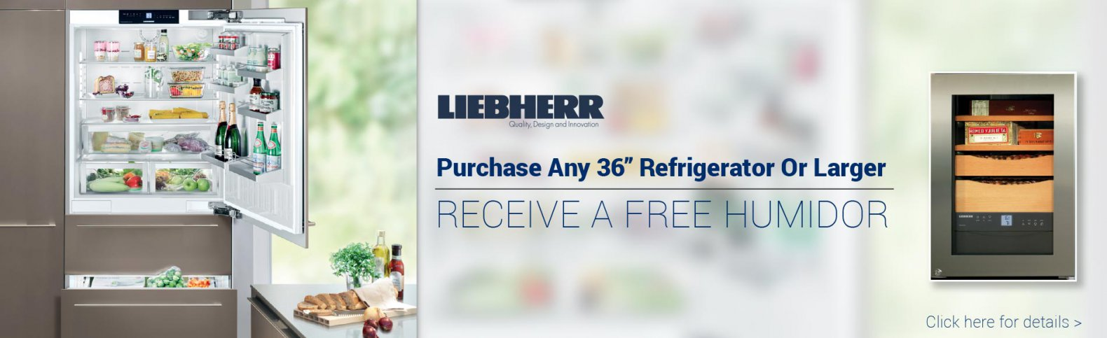 Purchase any 36 Inch Refrigerator or Larger, Receive a Free Humidor
