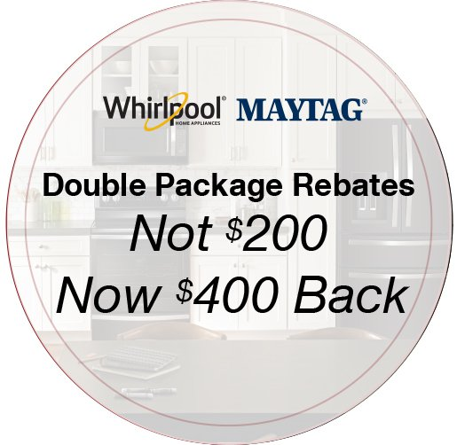 Maytag and Whirlpool Double rebates- Save up to $400